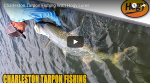 How-To: Tarpon Fishing with Hogy Lures in Charleston, South Carolina
