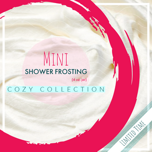 Shower Frosting - Cozy Collection (4 oz.)