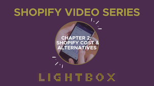 Shopify Video Series:  Chapter 2