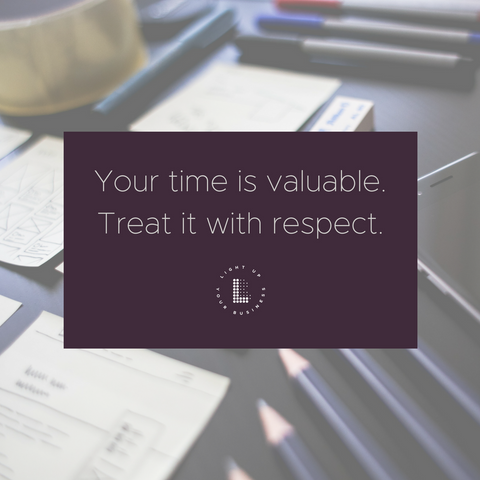 Your time is valuable.  Treat it with respect.  Plan a better year with Lightbox