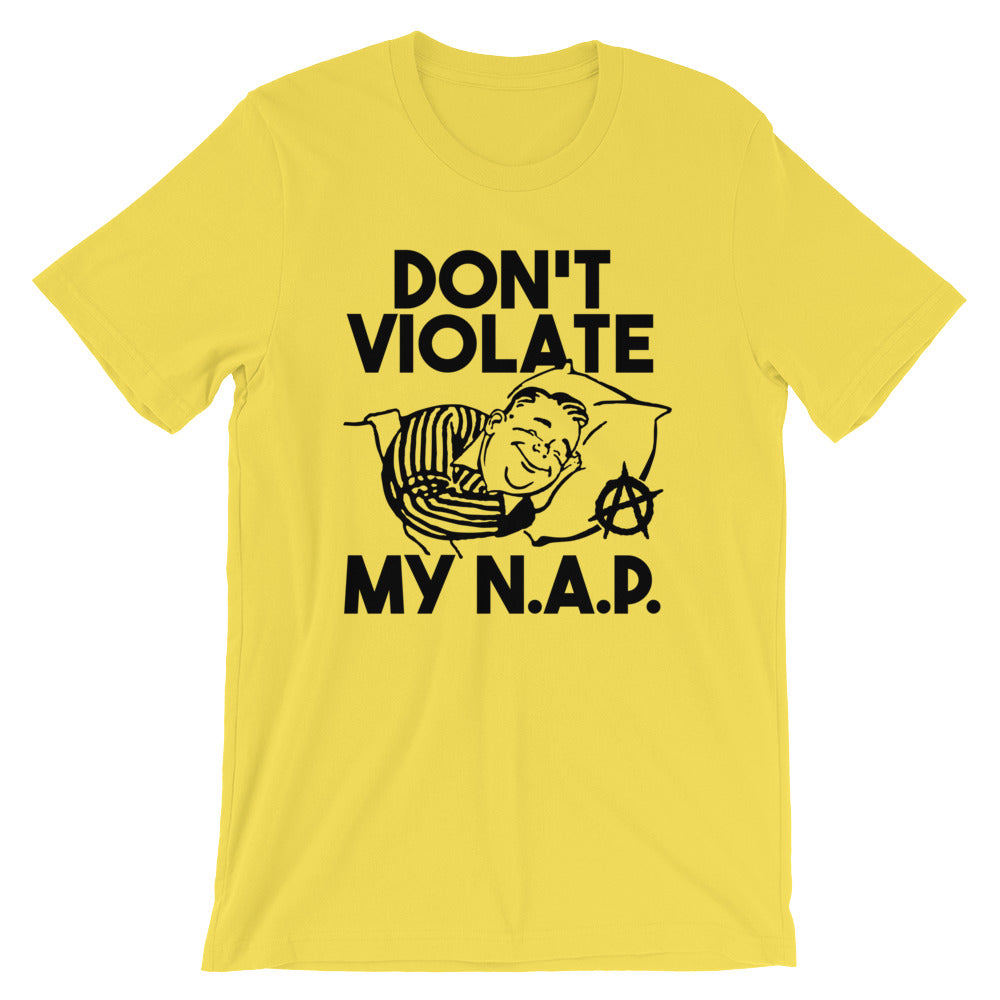 Don't Violate My N.A.P.