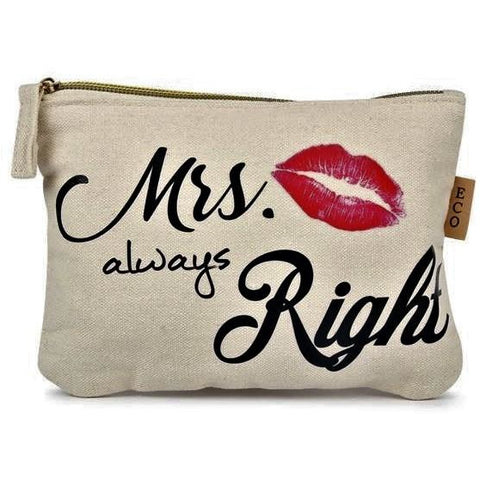 MRS. ALWAYS RIGHT COSMETIC STATEMENT BAG