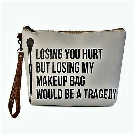 LOSING YOU STATEMENT COSMETIC BAG
