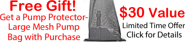 Free Pump Protector Large Mesh PreScreen Bag with Purchase