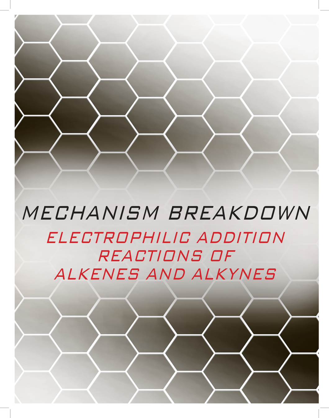 Organic Chemistry Mechanism Breakdown Manual