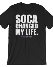 Soca Changed My Life