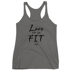 Love to Be Fit Women's Racerback Tank (10 colors available) - State Of Livin