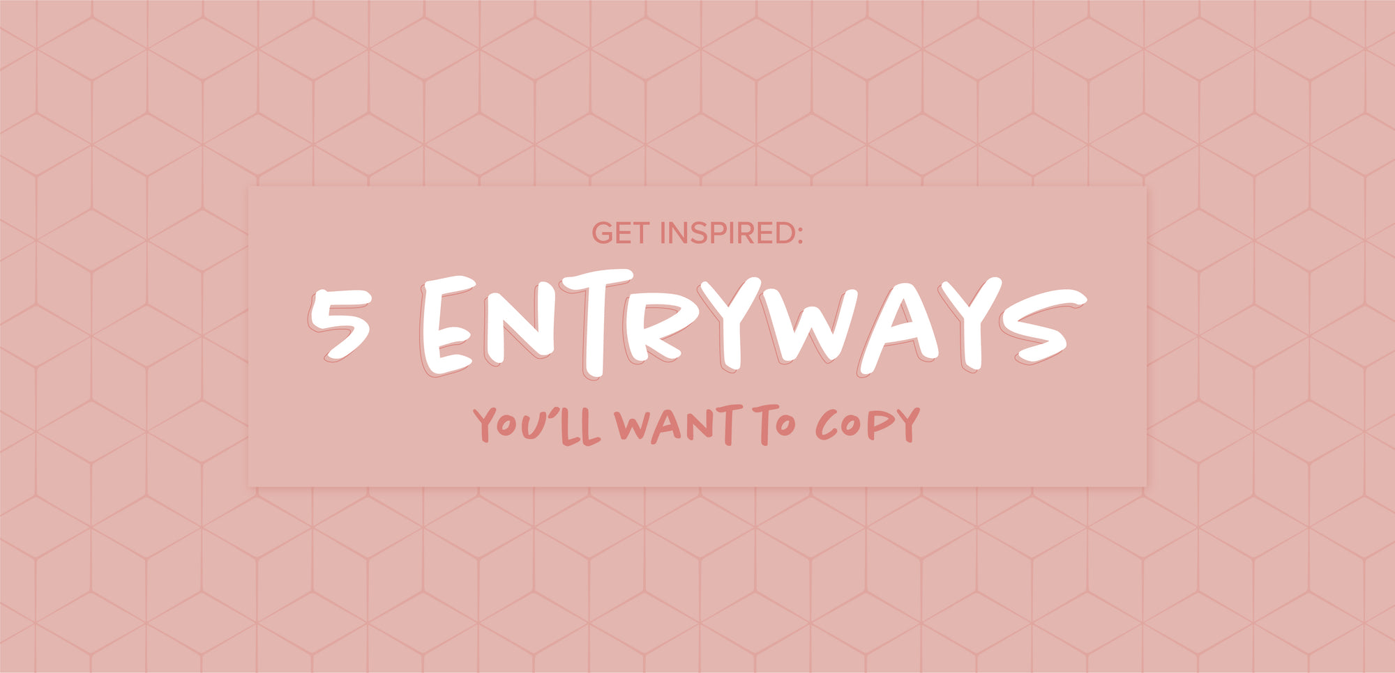 Get Inspired: 5 Entryways You'll Want to Copy