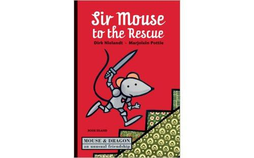 Book - Sir Mouse to the Rescue By Dirk Nielandt & Marjolein