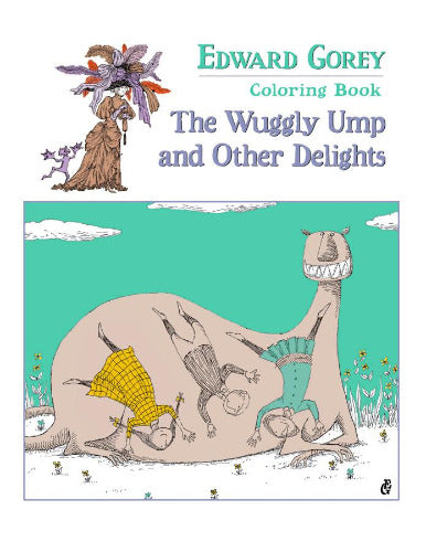 Edward Gorey's Wuggly Ump and Other Delights Coloring Book