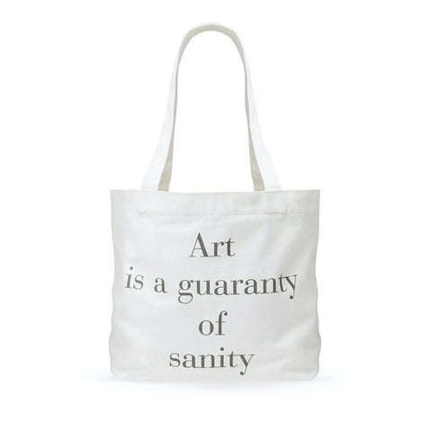 Art Is Sanity Tote Bag