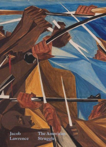 Jacob Lawrence: American Struggle