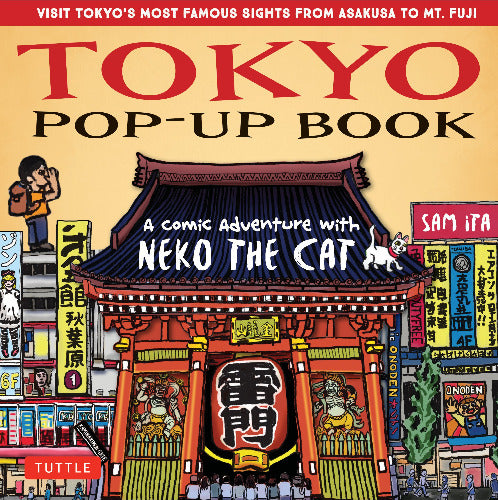 Toyko Pop-Up Book: A Comic Adventure with Neko the Cat