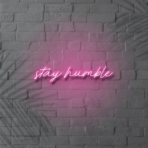 Stay Humble Sign