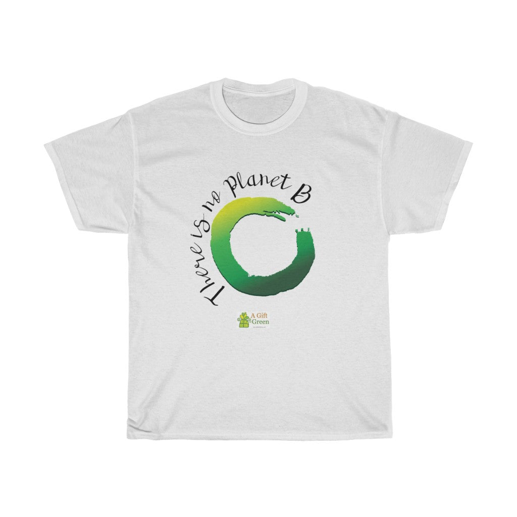 There Is No Planet B - Unisex T-Shirts, Men cotton tee, women round neck printed tshirt many colours