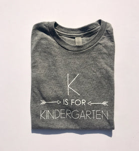 K is for Kindergarten on Grey