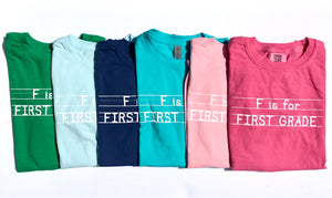 F is for First Grade       {available in 6 colors}