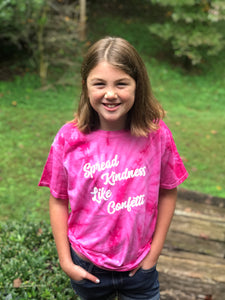 Spread Kindness Like Confetti Pink Tie Dye