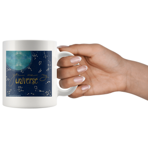 You Are My Universe Ceramic Mug