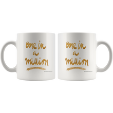 One In A Million Ceramic Mug