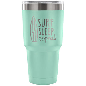 Surf Sleep Repeat 30 oz Tumbler - Travel Cup, Coffee Mug