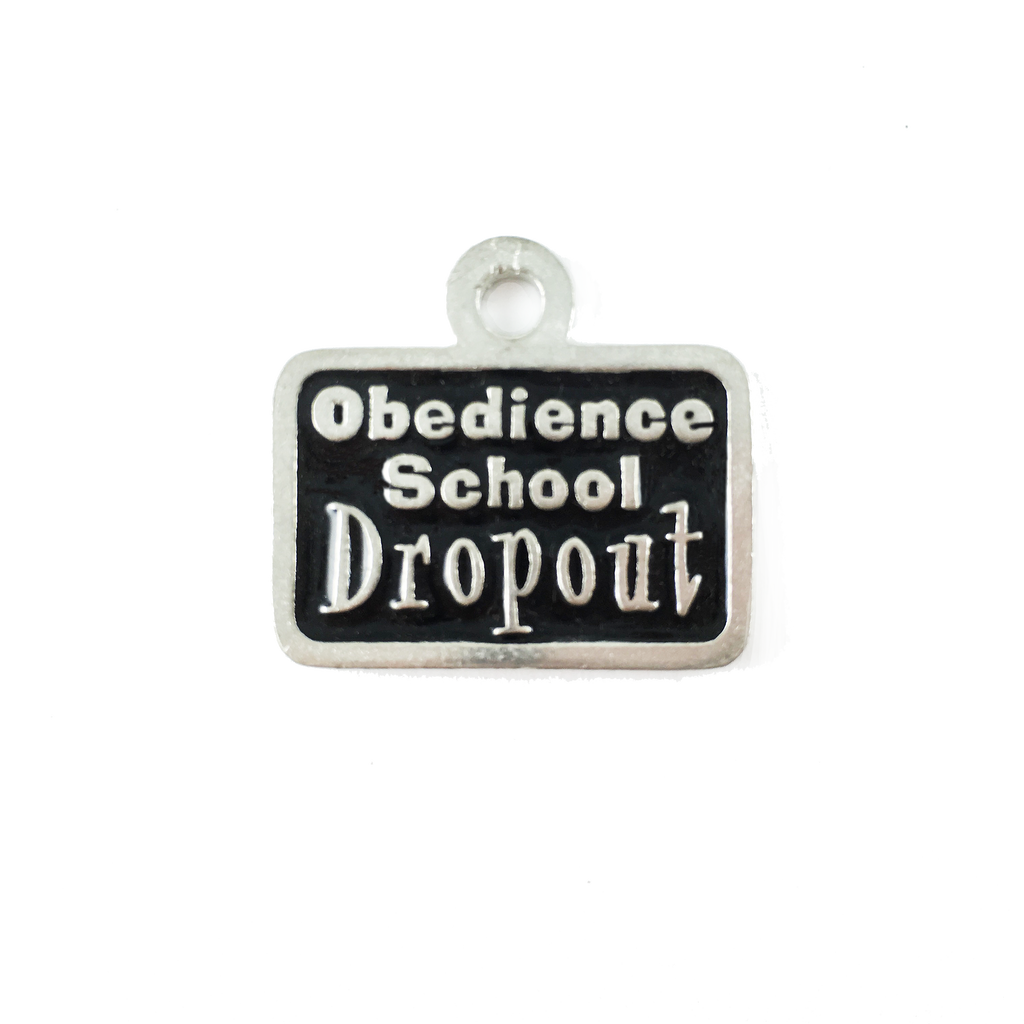 AT67-Obedience School Dropout Pet Tag
