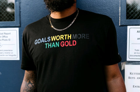 GOALS WORTH MORE THAN GOLD