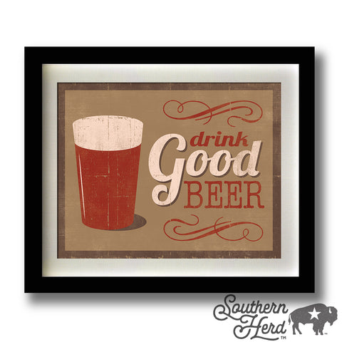 Drink Good Beer