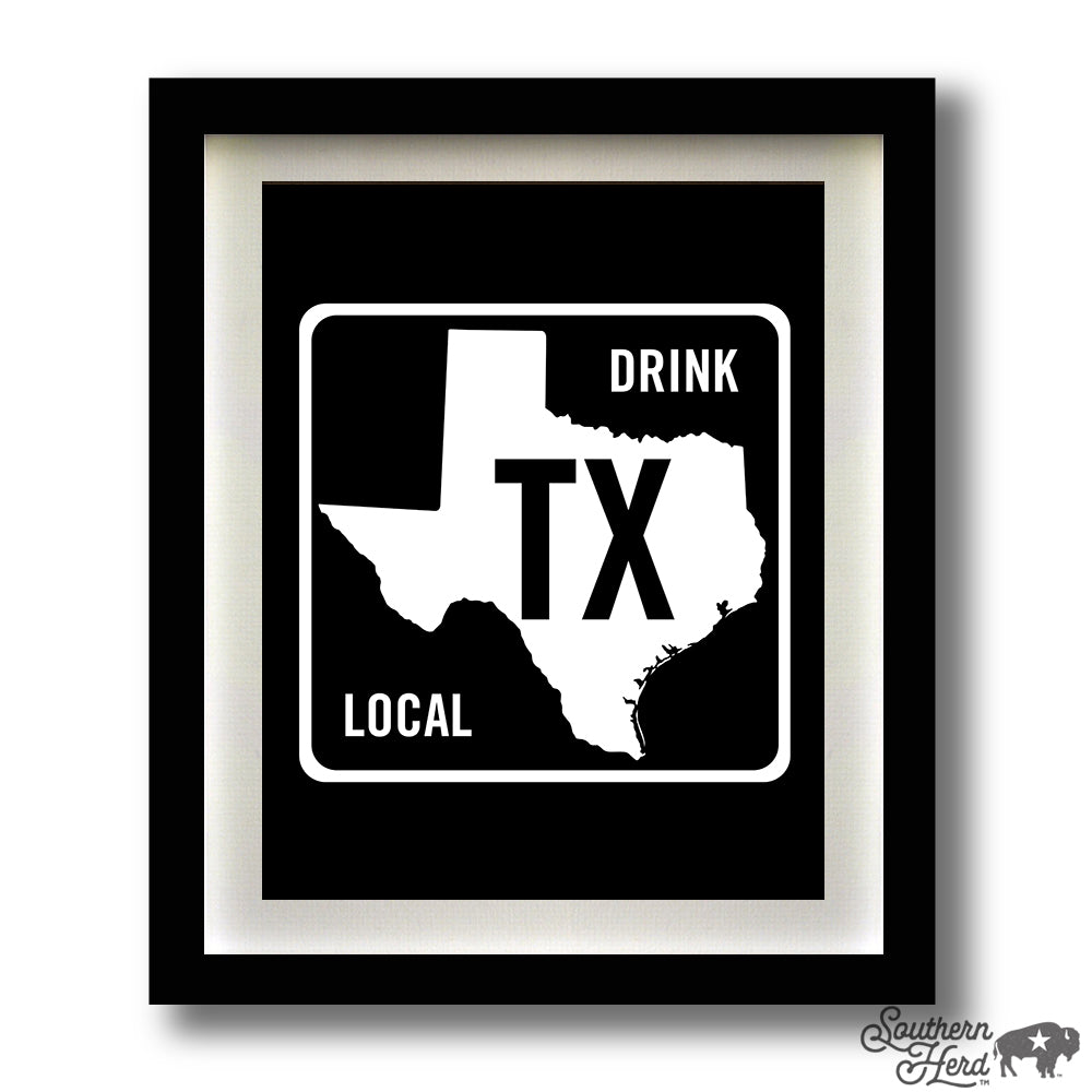 Drink Local (Texas Road Sign)