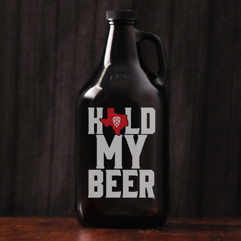 Hold My Beer (TX) 64 oz GROWLER