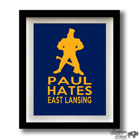 Paul Hates East Lansing