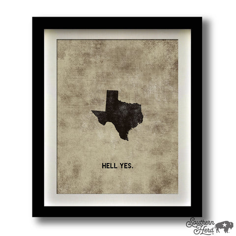 Texas - HELL YES
