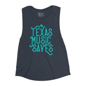 TEXAS MUSIC SAVES [Women's Festival Tank]