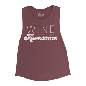 WINE MAKES ME AWESOME [Women's Festival Tank]
