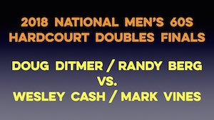 VIDEO - 2018 National Men's 60s Hardcourt Doubles Final