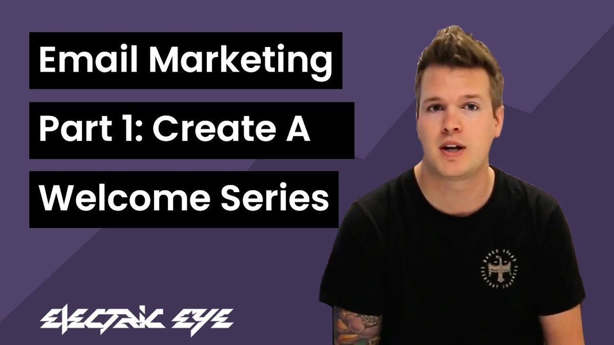 Create welcome series