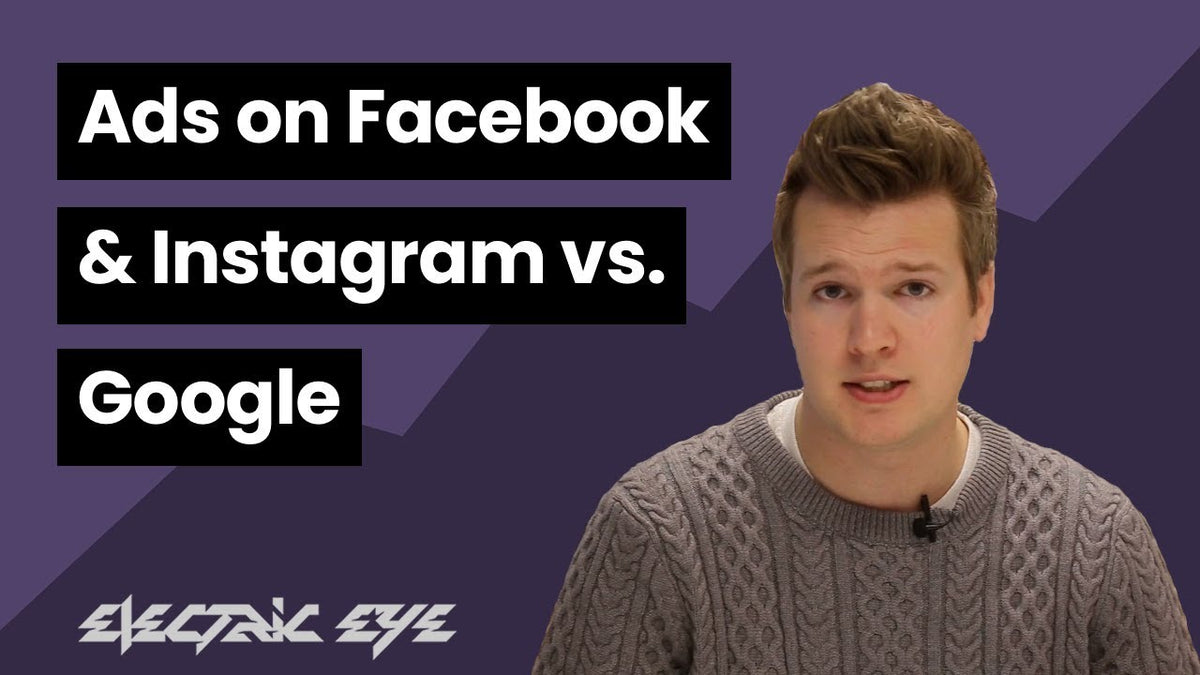 Ads on Facebook and Instagram vs. Google