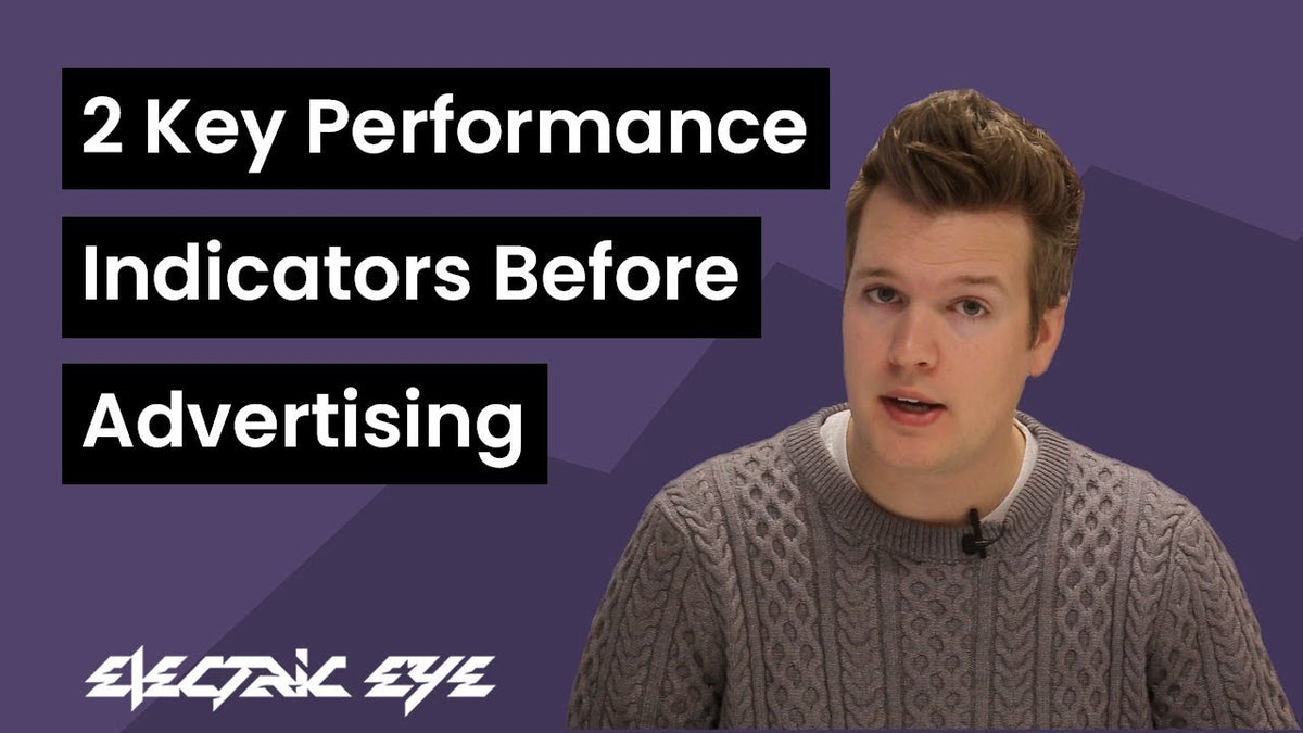 2 key performance indicators before advertising