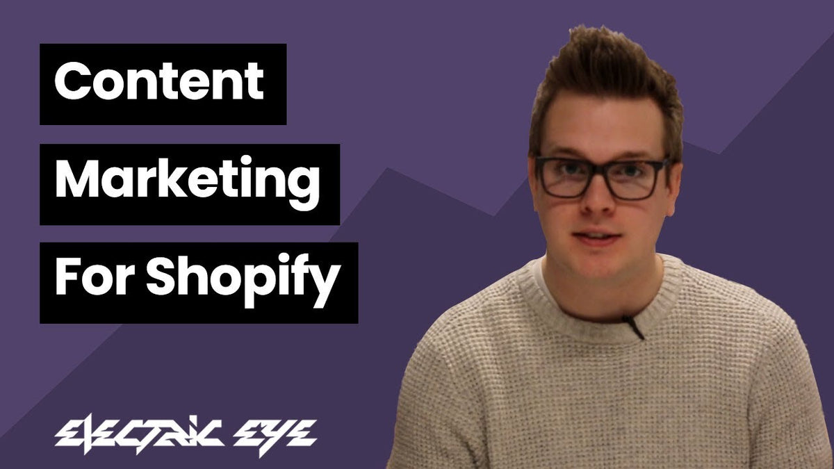 Content marketing for Shopify