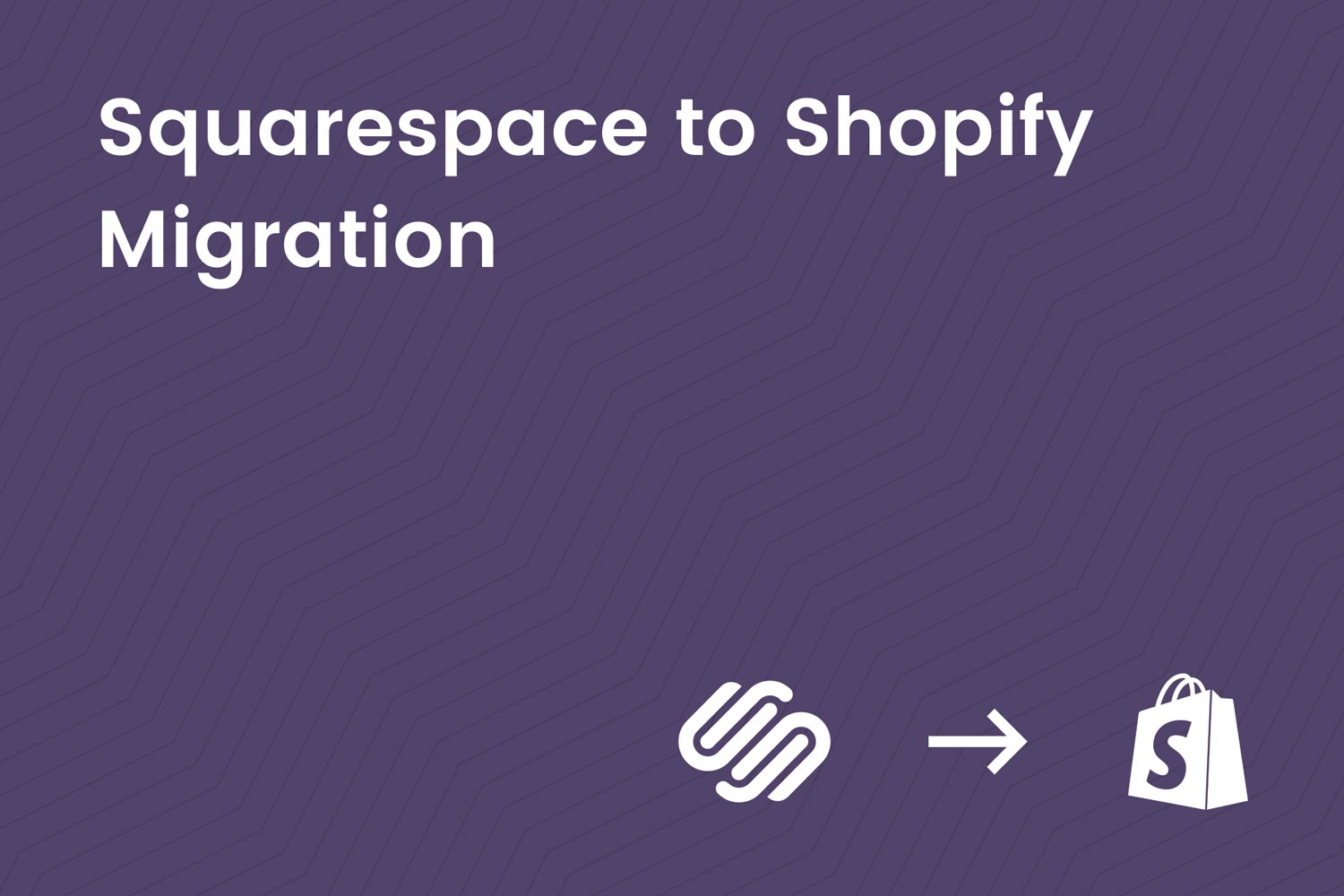 The Ultimate Guide to Website Data Migration from Squarespace to Shopify by Electric Eye