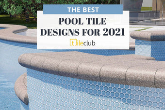 The Best Pool Tile Ideas & Designs for Summer 2021