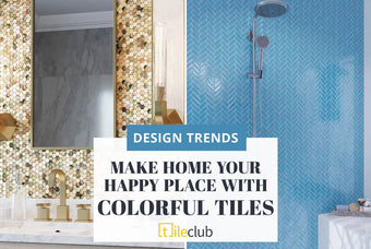 How to Use Colorful Tiles to Make Home your Happy Place