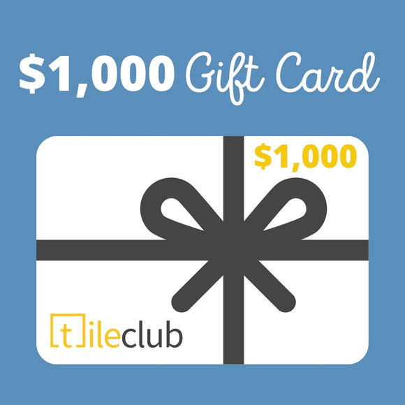 $1,000 Tile Club Gift Card
