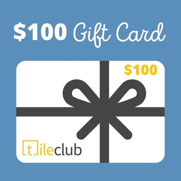 $100 Tile Club Gift Card