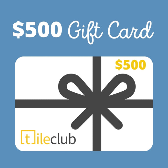 $500 Tile Club Gift Card