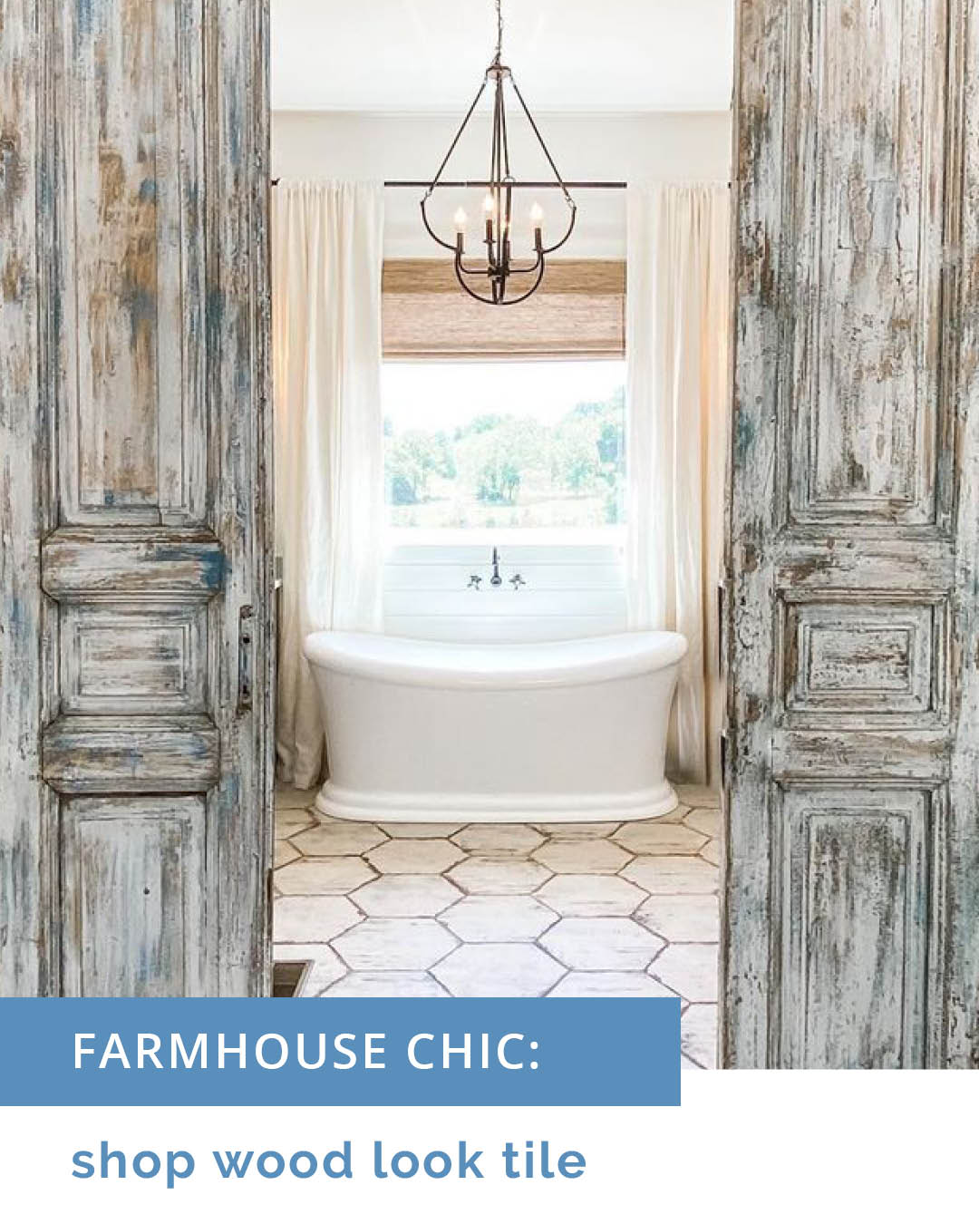 Get farmhouse Chic style with Wood Look Tiles