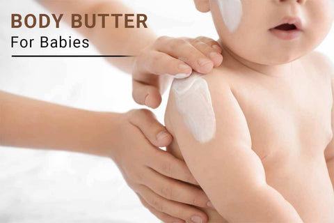 Body Butter for Babies
