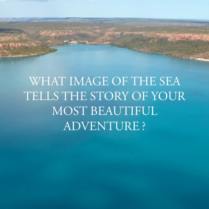 WHAT IMAGE TELLS THE STORY OF YOUR MOST BEAUTIFUL ADVENTURE?