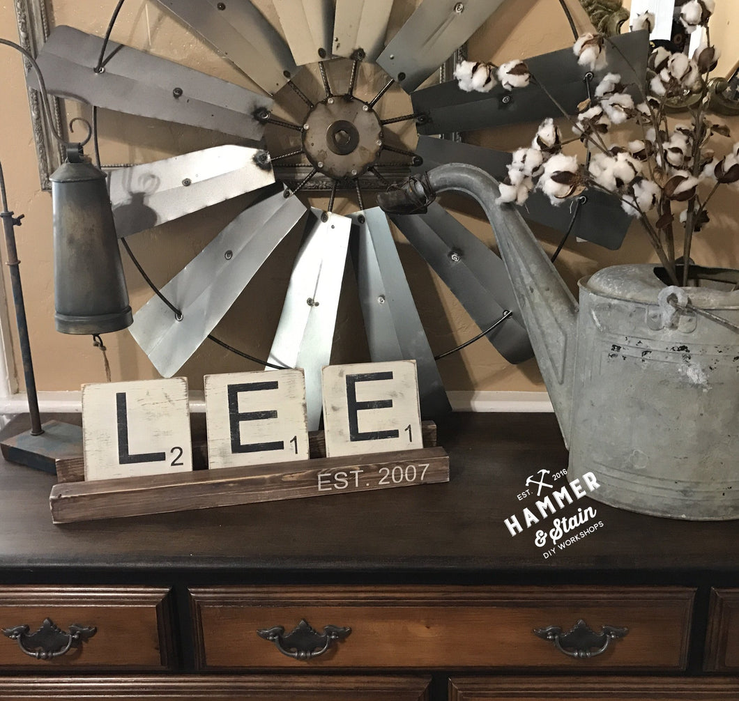 1/17/2018 (6pm) Scrabble Tile Name Sign (Clermont)