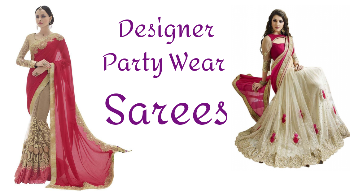 Let Your Closet Pop Up With Latest Designer Party Wear Sarees